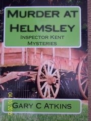 Murder at Helmsley ebook by Gary C Atkins