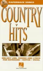 Country Hits (Songbook) ebook by Hal Leonard Corp.