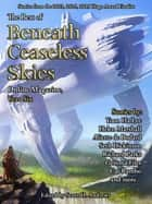 The Best of Beneath Ceaseless Skies, Year Six ebook by
