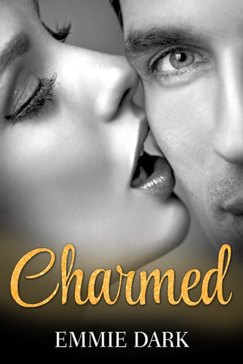 Charmed: Destiny Romance - Destiny Romance ebook by Emmie Dark