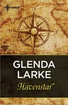 Havenstar ebook by Glenda Larke