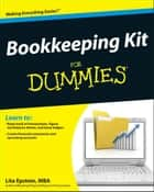 Bookkeeping Kit For Dummies ebook by Lita Epstein