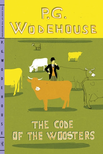 The Code of the Woosters ebook by P. G. Wodehouse