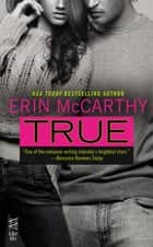 True ebook by Erin McCarthy