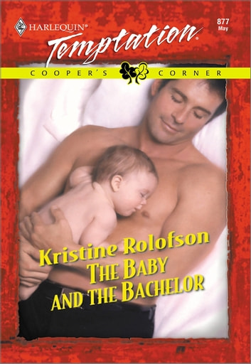 the baby and the bachelor rolofson kristine