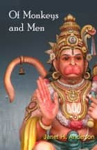 Of Monkeys and Men ebook by Janet Anderson
