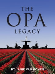 The Opa Legacy ebook by Janie Van Komen