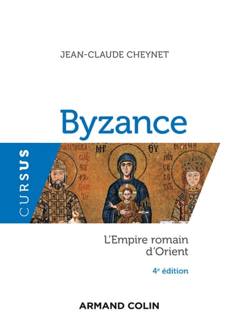 Byzance - 4e éd. - L'Empire romain d'Orient ebook by Jean-Claude Cheynet