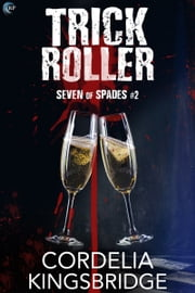 Trick Roller ebook by Cordelia Kingsbridge