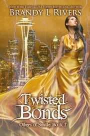 Twisted Bonds ebook by Brandy L Rivers