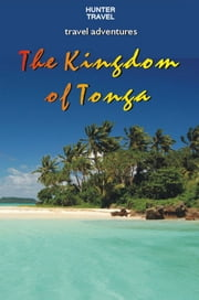 The Kingdom of Tonga ebook by Thomas Booth