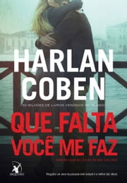 Que falta você me faz ebook by Kobo.Web.Store.Products.Fields.ContributorFieldViewModel