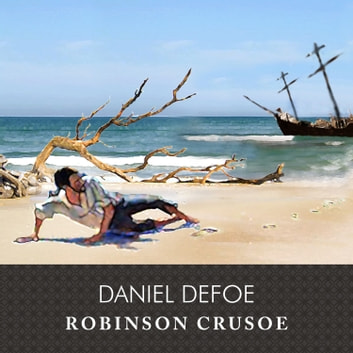 Robinson Crusoe audiobook by Daniel Defoe