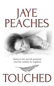 Touched ebook by Jaye Peaches