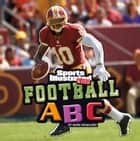 Football ABC ebook by Mark Andrew Weakland