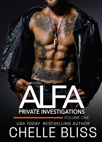 ALFA Investigations - Volume 1 ebook by Chelle Bliss