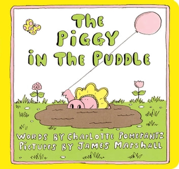 The Piggy in the Puddle ebook by Charlotte Pomerantz