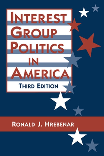 Interest group politics in america ebook by ronald j hrebenar interest group politics in america ebook by ronald j hrebenarruth k scott fandeluxe Ebook collections