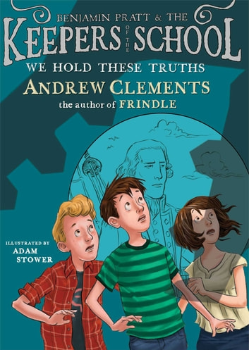 We Hold These Truths ebook by Andrew Clements