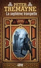 La septième trompette ebook by Hélène PROUTEAU, Peter TREMAYNE