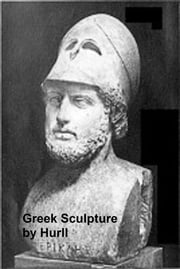Greek Sculpture - A Collection of 16 Pictures of Greek Marbles (Illustrated) ebook by Hurll,Estelle M.
