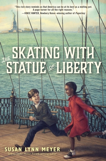 Skating with the Statue of Liberty ebook by Susan Lynn Meyer