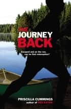 The Journey Back ebook by Priscilla Cummings