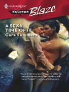 A Sexy Time of It ebook by Cara Summers