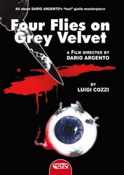 Four flies on grey velvet ebook by Luigi Cozzi