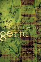 Germ ebook by Robert Liparulo