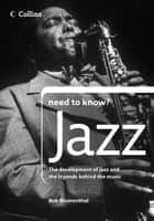 Jazz (Collins Need to Know?) ebook by Bob Blumenthal