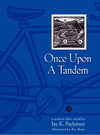 Once Upon a Tandem ebook by Jay Payleitner