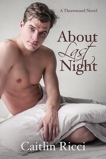 About Last Night ebook by Caitlin Ricci