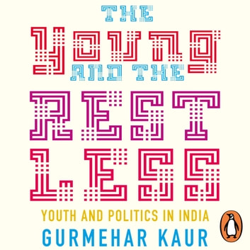 The Young and the Restless audiobook by Gurmehar Kaur