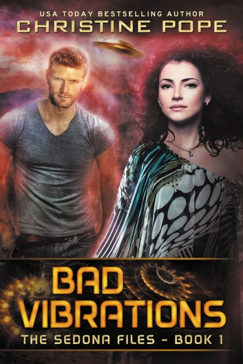 Bad Vibrations ebook by Christine Pope