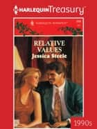 Relative Values ebook by Jessica Steele