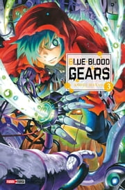 Blue-Blood Gears T03 ebook by Kohei Hanao