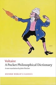 A Pocket Philosophical Dictionary ebook by Voltaire,John Fletcher,Nicholas Cronk