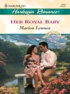 Her Royal Baby ebook by Marion Lennox