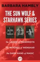 The Sun Wolf and Starhawk Series ebook by Barbara Hambly