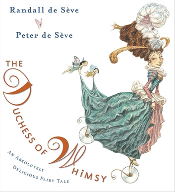 The Duchess of Whimsy ebook by Randall de Sève