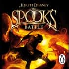 The Spook's Battle - Book 4 audiobook by Joseph Delaney