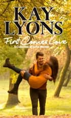 First Comes Love - A Collection of Series Starters ebook by Kay Lyons