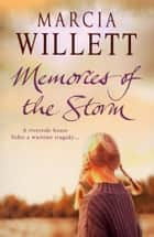 Memories Of The Storm ebook by Marcia Willett