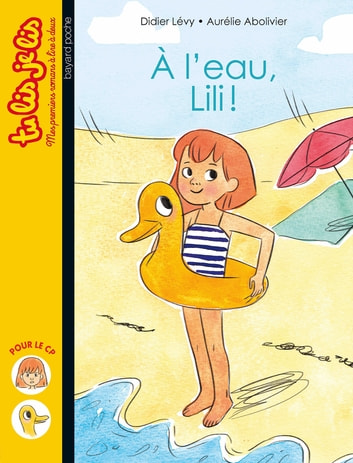 À l'eau, Lili ! ebook by Didier Levy