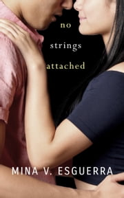 No Strings Attached ebook by Mina V. Esguerra