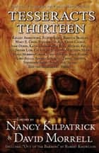 Tesseracts Thirteen - Chilling Tales From the Great White North ebook by Nancy Kilpatrick, David Morrell