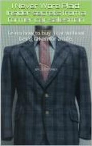 I Never Wore Plaid - Insider secrets from a former car salesperson ebook by Joel Grey