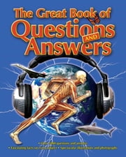 The Great Book of Questions & Answers ebook by Ltd, Arcturus Publishing