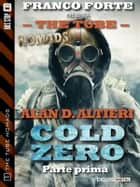 Cold Zero - Parte prima ebook by Alan D. Altieri